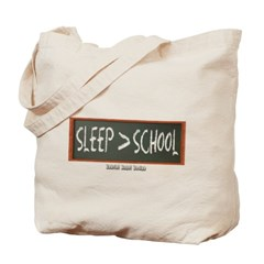 Sleep is Greater than School Canvas Tote Bag
