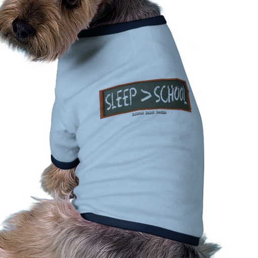 Sleep is Greater than School Doggie Ringer T-Shirt
