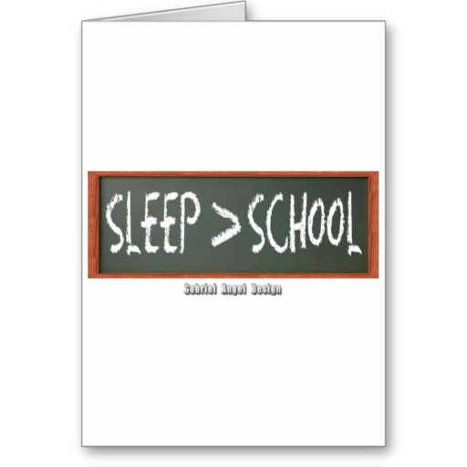 Sleep is Greater than School Greeting Card
