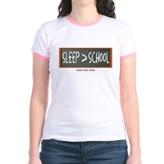Sleep is Greater than School Junior Ringer T-Shirt