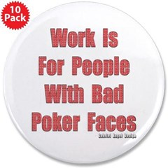 "Bad Poker Faces 3.5"" Button 10 Pack"