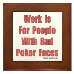 Bad Poker Faces Framed Tile