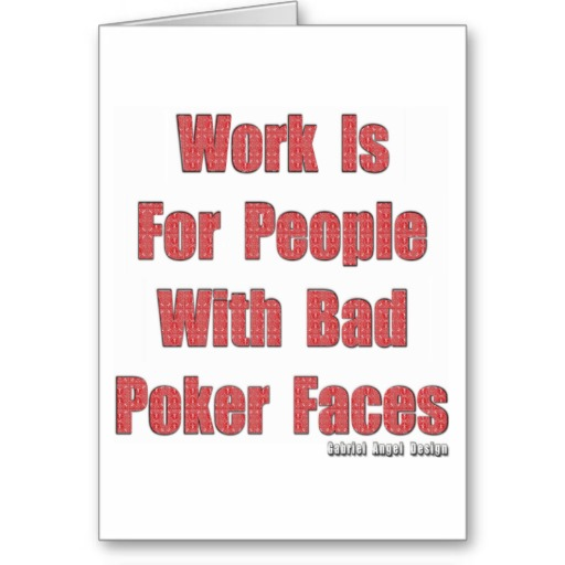 Bad Poker Faces Greeting Card