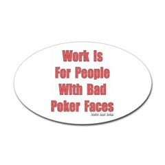 Bad Poker Faces Oval Decal