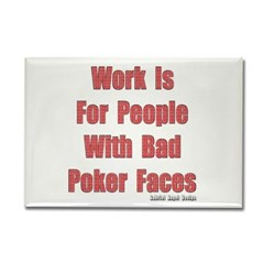 Bad Poker Faces Rectangle Magnet