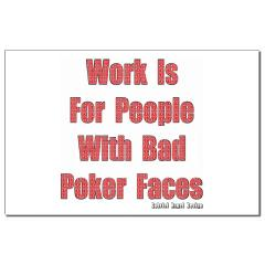 Bad Poker Faces Small Posters