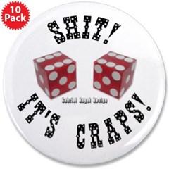 "Shit! It's Craps! 3.5"" Button (10 pack)"