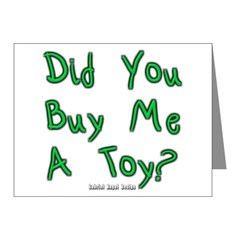 Did You Buy Me a Toy? Note Cards (Pk of 20)