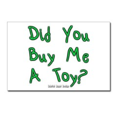 Did You Buy Me a Toy? Postcards (Package of 8)