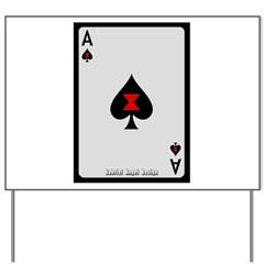 Ace of Spades Card Yard Sign