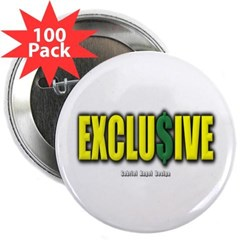 "Exclusive 2.25"" Button (100 pack)"
