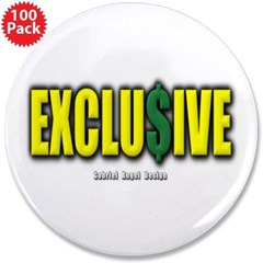 """Exclusive 3.5"""" Button (100 pack)"""
