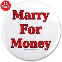 """Marry for Money 3.5"""" Button (10 pack)"""