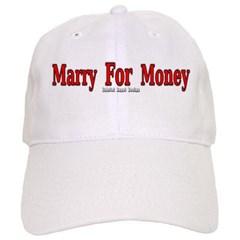 Marry for Money Baseball Cap