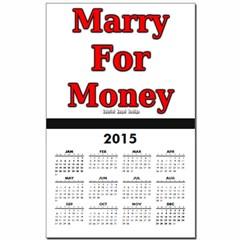 Marry for Money Calendar Print