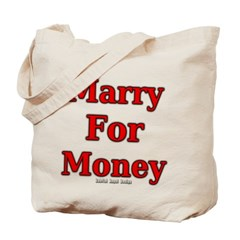 Marry for Money Canvas Tote Bag