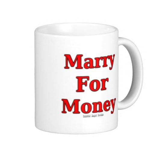 Marry for Money Classic White Mug