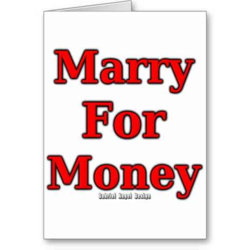 Marry for Money Greeting Card