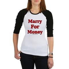 Marry for Money Junior Raglan T-shirt