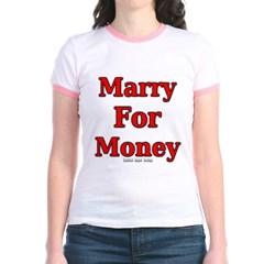 Marry for Money Junior Ringer T-Shirt