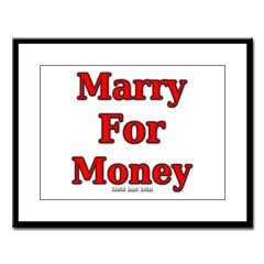Marry for Money Large Framed Print