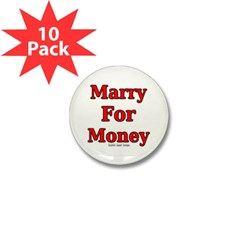 Marry for Money Mini Button (10 pack)