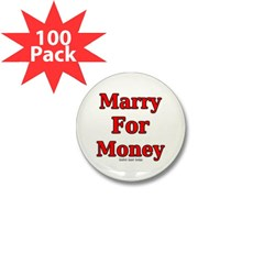 Marry for Money Mini Button (100 pack)