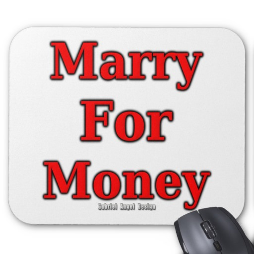 Marry for Money Mousepad