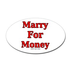 Marry for Money Oval Decal