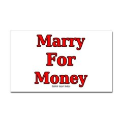 Marry for Money Rectangle Decal