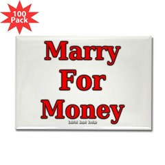Marry for Money Rectangle Magnet (100 pack)