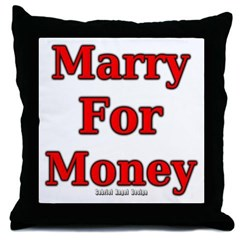 Marry for Money Throw Pillow