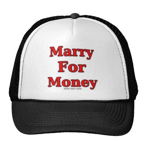 Marry for Money Trucker Hat
