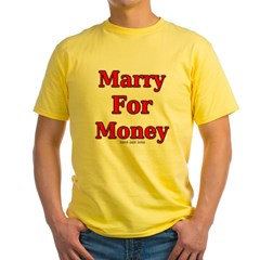 Marry for Money Yellow T-Shirt
