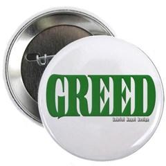 "Greed Logo 2.25"" Button"