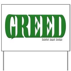 Greed Logo Yard Sign