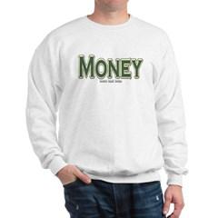 Money Sweatshirt