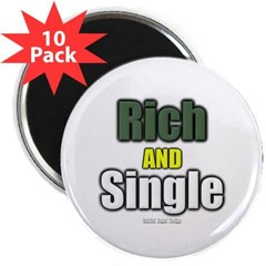 "Rich AND Single 2.25"" Magnet (10 pack)"