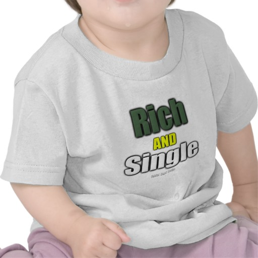 Rich AND Single Infant T-Shirt
