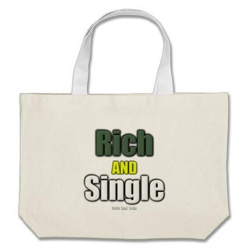 Rich AND Single Jumbo Tote
