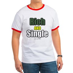 Rich AND Single Ringer T-Shirt