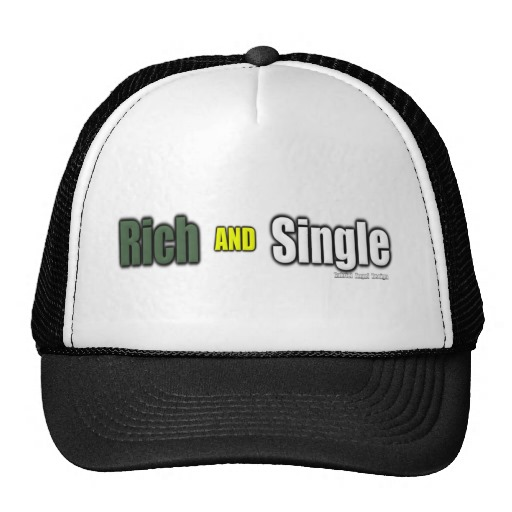 Rich AND Single Trucker Hat