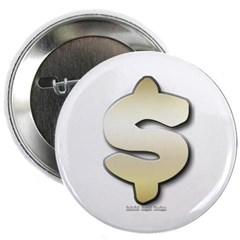 """Golden Dollar Sign 2.25"""" Button"""