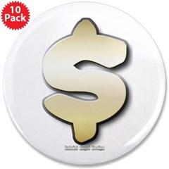 """Golden Dollar Sign 3.5"""" Button (10 pack)"""