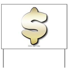 Golden Dollar Sign Yard Sign