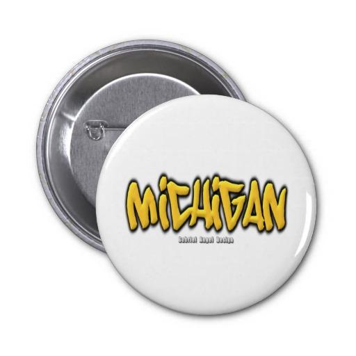Michigan Graffiti Pinback Button
