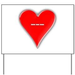 Of Hearts Yard Sign