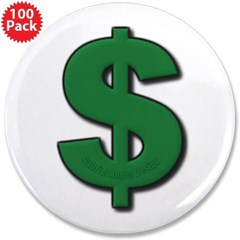 "Green Dollar Sign 3.5"" Button (100 pack)"