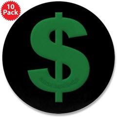 "Green Dollar Sign 3.5"" Button (10 pack)"