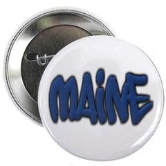 "Maine in Graffiti Style Letters 2.25"" Button"